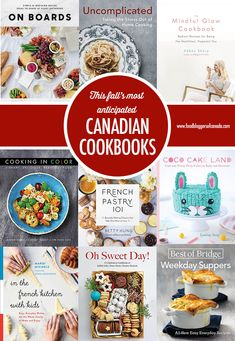 This Fall's Most Anticipated Canadian Cookbooks Cupcake Images, Canadian Food, French Pastries, Cake Decorating, Easy Meals, Food And Drink, Cupcakes, Canada, Posts