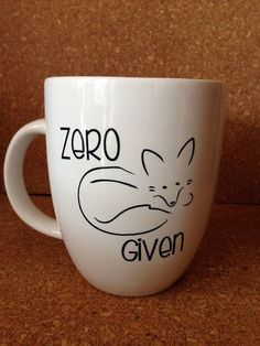 Everybody has those days where zero f***s are given. This is a more polite way of letting people know how your day is going! 12oz porcelain mug.