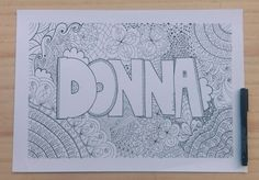#doodleometry #donna #gifts for someone special #gifts for her #girlfriend gifts #gift ideas #gifts for my girlfriend #gift for kids #colouring fun #colouring book #colouring for adults #colour craze #etsy #etsy seller #name gifts #personalised art #personalised pieces #wall art #custom art #custom name gifts #custom gifts