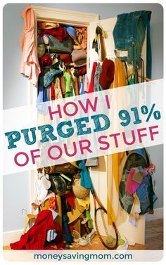 How I Purged 91% of Our Stuff! This is SUCH an inspiring post! If you need motivation to declutter today, be sure to check it out...