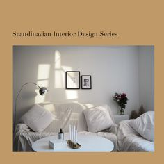 Scandinavian home interior design series part 1 - living space