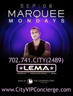 LEMA at Marquee Nightclub Las Vegas Monday September 8th. Contact 702.741.2489 City VIP Concierge for Table and Bottle Service, Tickets and the BEST of Las Vegas Nightclubs Monday Night. #MarqueeLasVegas #VegasNightclubs #LasVegasVIPServices #LasVegasBottleService #CityVIPConcierge *CALL OR CLICK TO BOOK* http://www.cityvipconcierge.com/las-vegas-nightlife.html