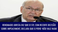 'O STF declarou que o povo não vale nada', diz renomado jurista sobre re...
