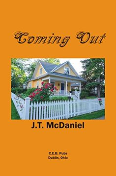 Coming Out by [McDaniel, J.T.] A novel based on the play.