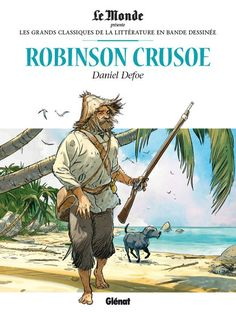 Les grands classiques de la littérature en BD -4- Robinson Crusoé