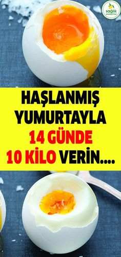 Haşlanmış Yumurta Diyeti ile 14 Günde 10 Kilo Verebilirsiniz  #Diyet