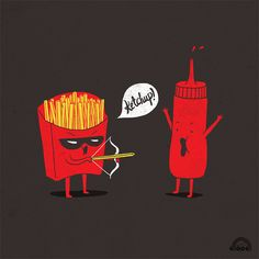 Ketchup!