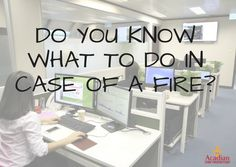 Do you know what to do if a fire broke out at work? #AcadianFireProtection #FireDrill #KennerLA