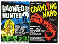 """1963 with William Campbell, Luana Anders, Bart Patton, Mary Mitchell aka """"The Haunted and the Hunted"""" double feature with """"The Crawling Hand"""" Best Movie Posters, Movie Poster Art, Film Posters, Francis Coppola, Roger Corman, Movie Market, Fantasy Movies, Cult Movies, Creature Feature"""