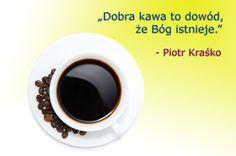 A czym dla Ciebie jest dobra kawa?