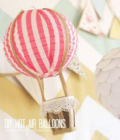 DIY hot air balloons ...adorable!! Me gusta el detalle en la canasta