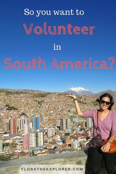Thinking about volunteering in South America, but don't know where to start?   Never fear!   After various projects around the continent, I've put together all my best tips & tricks for finding a volunteer project abroad that's perfect for you!