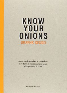 The marketing blueprint by jules marcoux dear mrs clause pinterest know your onions graphic design how to think like a creative act like malvernweather Images