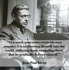 Remembering Jean-Paul Sartre on what would have been his birthday. Remembering Jean-Paul Sartre on what would have been his birthday. Remembering Jean-Paul Sartre on what would have been his birthday. The Words, Men Quotes, Words Quotes, Sayings, Existentialism Quotes, Existential Therapy, Philosophy Quotes, Philosophy Theories, Thing 1