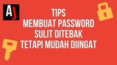 5 Tips untuk Membuat Password yang Sulit Ditebak tetapi Mudah Diingat Bagi kamu yang sering kesulitan membuat password untuk akun atau perangkat kamu, berikut ini 6 tips supaya password tidak mudah ditebak tetapi mudah u...