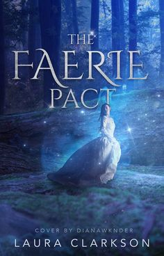 The Faerie Pact | cover by DianaWknder on DeviantArt