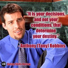Anthony Tony Robbins biography/ wiki with personal data, trademark advice, quotes, photos, proof of expertise and list of authored books and coaching. Quotes Dream, Life Quotes Love, Daily Qoutes, Robert Kiyosaki, Life Coach Training, Tony Robbins Quotes, Unhappy Marriage, Dating Quotes, Dating Advice