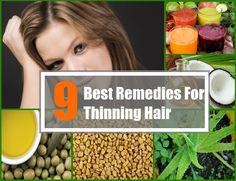9 Home Remedies For Thinning Hair | http://www.searchhomeremedy.com/home-remedies-for-thinning-hair/