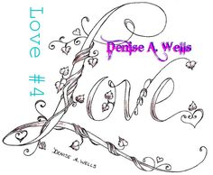https://flic.kr/p/9vrZ3U | Love (#4) by Denise A. Wells 2011 | The word Love in vine lettering....  I have been designing custom lettering for 20 years now and have not run out of ideas for your custom tattoo designs....hit me up if you want to know more about the process..... -------      -----------     ------- You can 'like' my Facebook page of tattoo designs here: www.facebook.com/pages/Denise-A-Wells-ArtworksCustom-Tatt... -------      -----------     ------- The following is a link to…