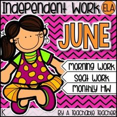 Kindergarten Independent Work - June This no prep packet covers an entire month of homework, seat work, or morning work! The wide variety of ELA skills included in this packet make it perfect for last trimester Kindergarteners (or first grade review, depending on your students).