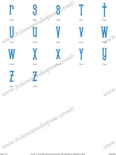 Gothic Embroidery Font Gothic Embroidery Alphabet comes in 3 different sizes. 1 Inch Satin Fill 2 Inch Satin Fill 3 Inch Plain Fill 26 Upper Case Letters 26 Lower Case Letters 156 Individual files