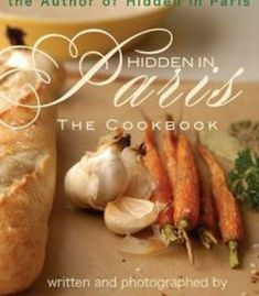 Good housekeeping cooking on campus super student proof recipes pdf hidden in paris the cookbook easy french comfort food by the author of hidden forumfinder Images
