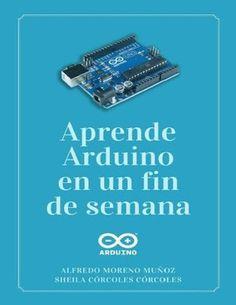 900 Ideas De Arduino En 2021 Arduino Electrónica Proyectos Electronicos