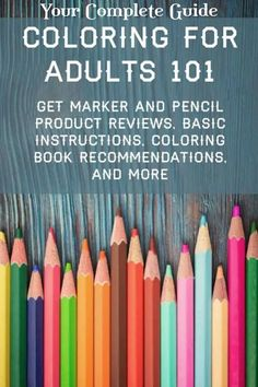 This is the ultimate guide to coloring for adults! Get recommended adult coloring supplies like marker and pencil product reviews, basic instructions and tips, picks for coloring books, and more.