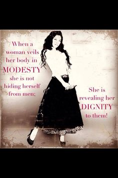 Modesty and Dignity Quote #Modesty