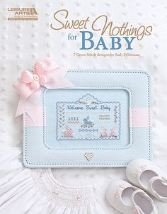 Sweet Nothings for Baby - Every baby deserves to have a sweet memento of his or her childhood. With these seven cross stitch designs by Judy Whitman, you can create something both mother and child will cherish for years to come. Fashion a framed piece, a christening album sleeve, or a pillow. For quick gifts, you can also work just a section of the charted designs on adorable little bibs. Special elements such as buttons, charms, and crystal embellishments add delicate dimension to the ...