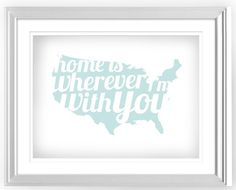 "Would be perfect for a gallery wall of family pics. Free Printable- ""Home is Wherever I'm With You"""