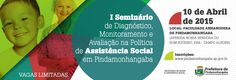 I Seminário de Diagnóstico, Monitoramento e Avaliação na Política de Assistencia Social 2015 - Prefeitura de Pindamonhangaba