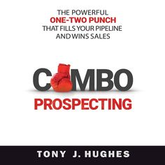 Listen to Combo Prospecting: The Powerful One-Two Punch That Fills Your Pipeline and Wins Sales audiobook by Tony J. Published on by Brilliance Audio. Challenger Sale, Cold Calling, Technology Hacks, Information Overload, Sales Process, Sales Strategy, First Second, Competitor Analysis, Achieve Your Goals