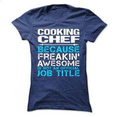 Cooking Chef - #shirts #funny t shirt. PURCHASE NOW => https://www.sunfrog.com/Funny/Cooking-Chef-Ladies.html?60505