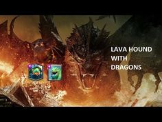Lava Hound with the Baby and Inferno Dragon - Clash Royale