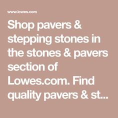 Shop pavers & stepping stones in the stones & pavers section of Lowes.com. Find quality pavers & stepping stones online or in store. Concrete Pavers, White Concrete, Lawn Edging, Lawn And Garden, Lowes, Stepping Stones, Store, Gardening, Stair Risers