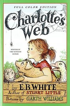 """""""Charlotte's Web"""" by E.B. White - I loved Wilbur. I adored Charlotte. But Templeton the Rat was my favorite. I cried myself stupid at the end - every time."""