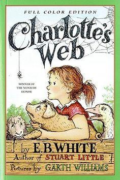 """""""Charlotte's Web"""" - E.B. White  (1952, Stories)"""