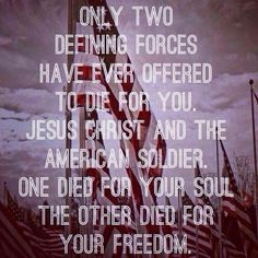 Now this is the truth! Believe in the lord Jesus christ and support those who put their life on the line every day for u