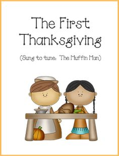 First Thanksgiving Story to Muffin Man tune Thanksgiving Stories, Thanksgiving Preschool, First Thanksgiving, Fall Preschool, Thanksgiving Songs For Preschoolers, Preschool Music, Preschool Activities, Holiday Activities, School Holidays