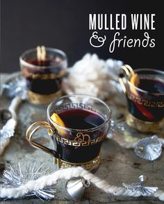 MULLED WINE WITH FRIENDS // The Kitchy Kitchen
