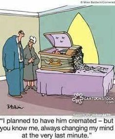 Fun in funerals and death humor - Always Changin' My Mind. Funny Cartoons, Funny Comics, Funny Jokes, Hilarious, Nerd Jokes, Funeral Jokes, Really Funny, The Funny, Dark Humor Comics
