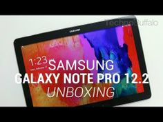 Galaxy Note Pro 12.2 Unboxing.