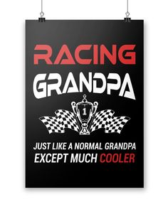 I'm a Racing Grandpa Except Much Cooler - Poster