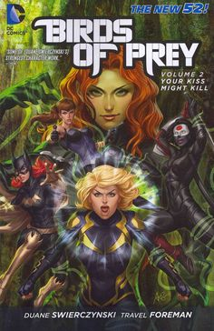 A New York Times Bestseller! Black Canary, Starling, Poison Ivy and Batgirl…