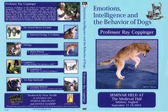 Ray Coppinger DVD -  Seminar: Emotions, intelligence & the behaviour of dogs (2005)    Dubbel-DVD van 9 uur.  Meer info: http://www.doggo.nl/artikelen/tips-weetjes/honden-dvd.php