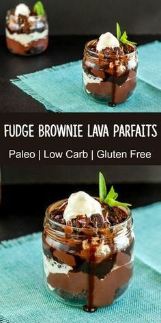 Fudge Brownie Lava Parfaits- paleo low carb and keto. Paleo Sweets, Sugar Free Desserts, Paleo Dessert, Dessert Recipes, Keto Desserts, Fudge Brownies, Low Carb Recipes, Real Food Recipes, Healthy Recipes