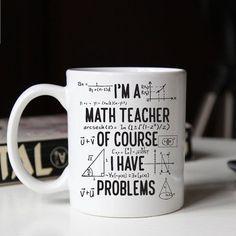 Gift for math teacher Funny math teacher mug Of course I
