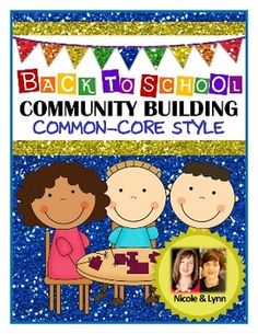 Back to School Community Building Activities - Common Core Style for K-3!