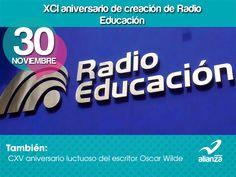 30 de noviembre XCI aniversario de creación de Radio Educación